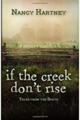 If the Creek Don't Rise: Tales from the South Paperback