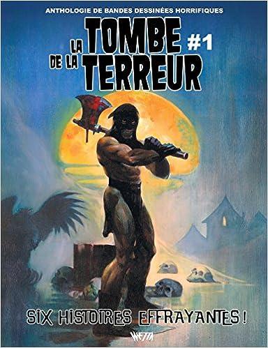 En ligne La tombe de la terreur 01 pdf ebook