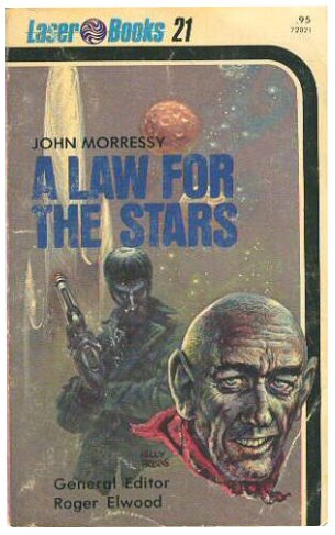 A Law for the Stars (Laser #21)
