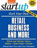 img - for By Entrepreneur Press, Ciree Linsenman: Start Your Own Retail Business And More: Specialty Food Shop, Gift Shop, Clothing Store, Kiosk Third (3rd) Edition book / textbook / text book