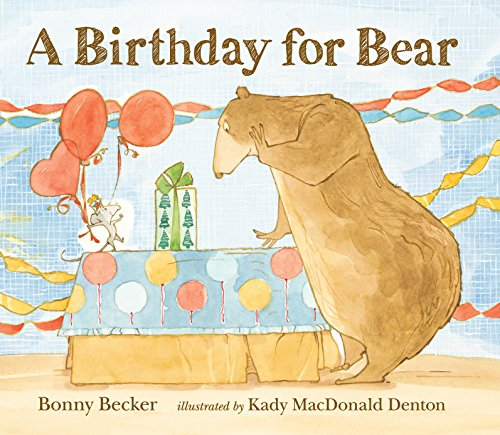 (A Birthday for Bear (Bear and Mouse))