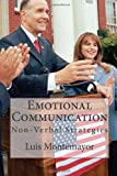 Emotional Communication, Luis Montemayor, 1481911058