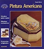 img - for Pintura Americana (Spanish Edition) book / textbook / text book