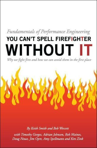 Fundamentals of Performance Engineering; You can't spell firefighter without IT pdf epub