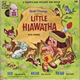 img - for Walt Disney's Story of Little Hiawatha: With Songs: A Disney Record and Book (A Disneyland Record and Book, 330) book / textbook / text book