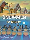 Snowmen at Night (Storytown Library, Grade K, Story 8)