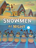 """Snowmen at Night (Storytown Library, Grade K, Story 8)"" av Caralyn Buehner"