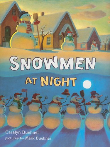 (Snowmen at Night (Storytown Library, Grade K, Story 8))