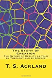 The Story of Creation, T. S. Ackland, 1494975645