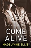 Come Alive (Rock Hard, Book 3)