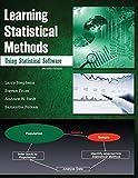Learning Statistical Methods Using Statistical Software, Stephens, Larry J. and Folken, Samantha J., 1465268847