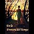 En la frontera del tiempo (Spanish Edition)