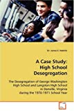 A Case Study: High School Desegregation, James E. Hedrick and Dr. James E. Hedrick, 3639083857