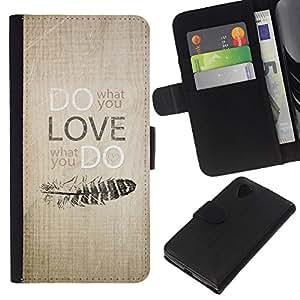 KLONGSHOP // Tirón de la caja Cartera de cuero con ranuras para tarjetas - Haga lo que usted ama la motivación Escritor texto - LG Nexus 5 D820 D821 //