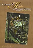 History of Music in Western Culture (includes 6 CDs)