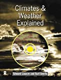 img - for Climates and Weather Explained by Bart Geerts (1997-11-05) book / textbook / text book