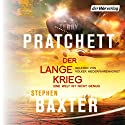 Der Lange Krieg: Eine Welt ist nicht genug Audiobook by Terry Pratchett, Stephen Baxter Narrated by Volker Niederfahrenhorst