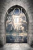 God with Me, Ronald G. Ashley, 158169492X