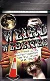 Weird Websites, Jessica Ashby, 1844544230