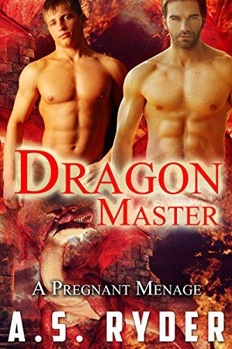 Dragon Master: Mpreg A Pregnant Menage