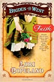 img - for Faith (Brides of the West #1) book / textbook / text book