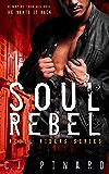 Soul Rebel (Rebel Riders Book 1)
