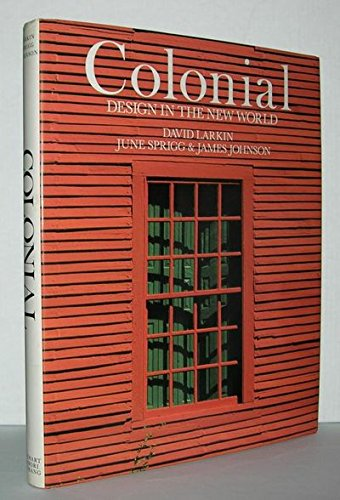 Colonial: Design in the New World