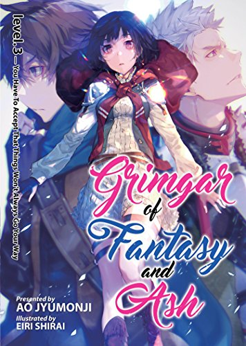 Grimgar of Fantasy and Ash (Light Novel) Vol. 3 [Ao Jyumonji] (Tapa Blanda)