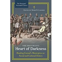 The Historian's Heart of Darkness: Reading Conrad's Masterpiece as Social and Cultural History