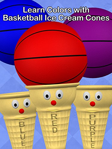 Learn Colors with Basketball Ice Cream Cones