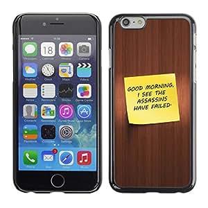 // PHONE CASE GIFT // Duro Estuche protector PC Cáscara Plástico Carcasa Funda Hard Protective Case for Apple Iphone 6 Plus 5.5 / Good Morning - Funny /