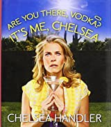 Are You There, Vodka? It's Me, Chelsea[Mini Edition]