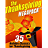 The Thanksgiving MEGAPACK™: 35 Holiday Classics for Thanksgiving