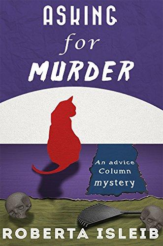 Asking for Murder (Advice Column Mystery Book 3)