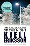 The Cruel Stars of the Night by Kjell Eriksson front cover