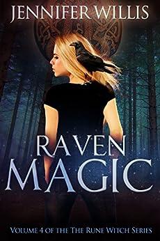 Raven Magic (Rune Witch Book 4) by [Willis, Jennifer]