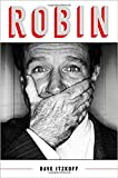 Download [By Dave Itzkoff ] Robin (Hardcover)【2018】 by Dave Itzkoff (Author) (Hardcover) in PDF ePUB Free Online