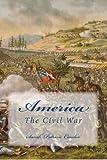 America - the Civil War, Sarah Condor, 1478271051