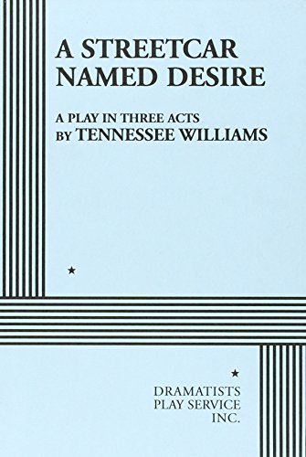 an analysis of a streetcar named desire by tennesse williams The paperback of the a streetcar named desire by tennessee williams at barnes & noble to get there, blanche has to take a streetcar called desire.