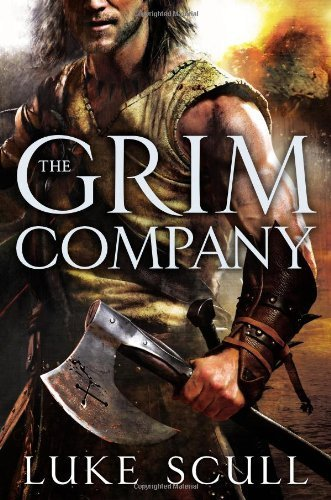 The Grim Company by Luke Scull (2013-09-03)