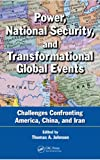 Power, National Security, and Transformational Global Events, , 1439884226