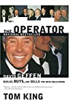 The Operator: David Geffen Builds, Buys, and Sells the New Hollywood by Tom King (1-Jun-2001) Paperback