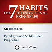 Paradigms and Self-Fulfilled Prophecies |  FranklinCovey