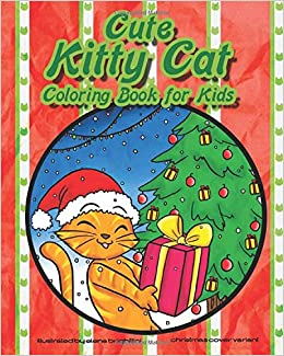 Cute Kitty Cat Coloring Book For Kids Cat And Kitten Coloring