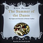 The Summer of the Danes: The Eighteenth Chronicle of Brother Cadfael | Ellis Peters