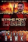 download ebook strike point - caged: an emp blackout survival novel (book 2) pdf epub