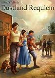 Dustland Requiem (A Bard's Folktale Book 2)