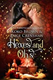 Hexes & Oh's (Low Country Witches Book 1) - Kindle edition by Brown, Koko, Crenshaw, Taige. Romance Kindle eBooks @ Amazon.com.