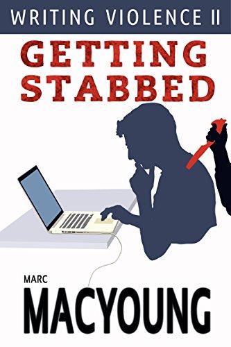 Writing Violence II: Getting Stabbed