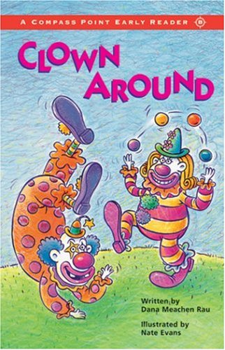 Clown Around (Compass Point Early Readers) PDF